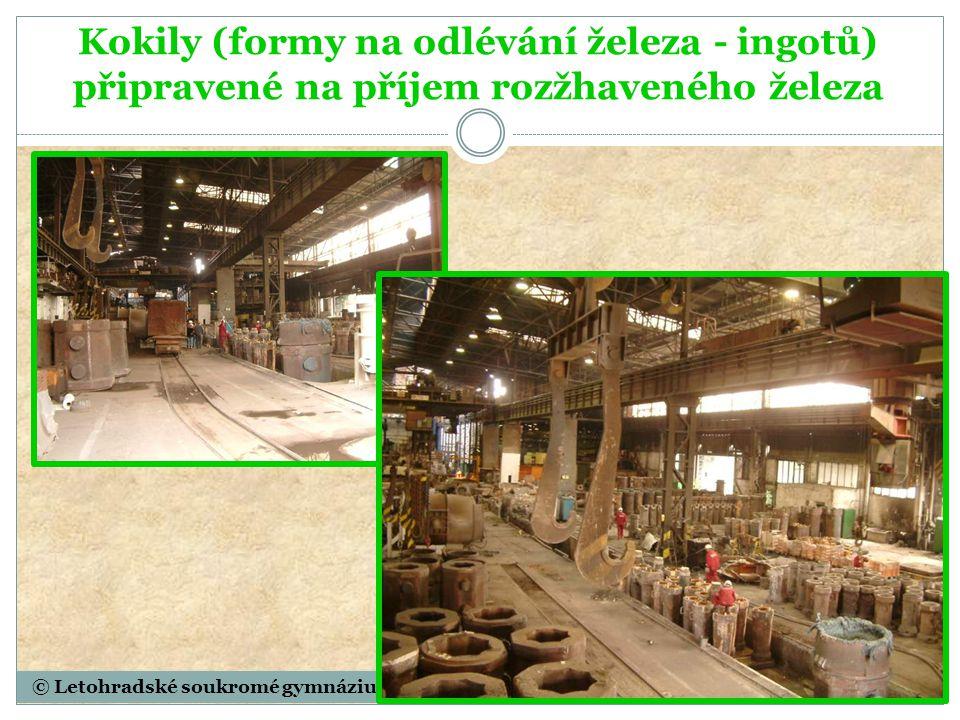 © Letohradské soukromé gymnázium o.p.s. Kokily (formy na odlévání železa - ingotů) připravené na příjem rozžhaveného železa
