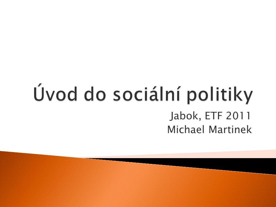 0812 Úvod do sociální politiky.Jabok, ETF 2011.