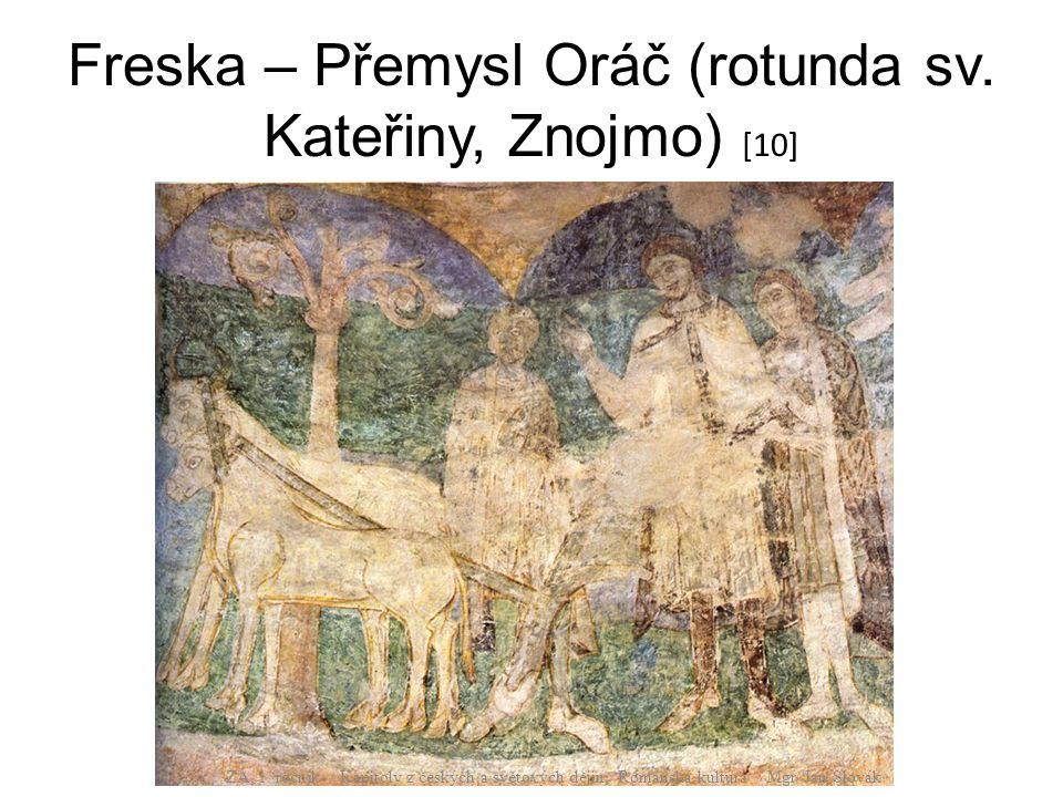 Freska – Přemysl Oráč (rotunda sv.Kateřiny, Znojmo) [10] ZA, 1.