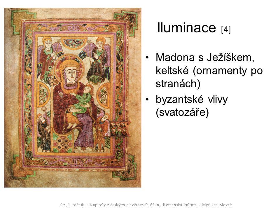 Iluminace [4] Madona s Ježíškem, keltské (ornamenty po stranách) byzantské vlivy (svatozáře) ZA, 1.