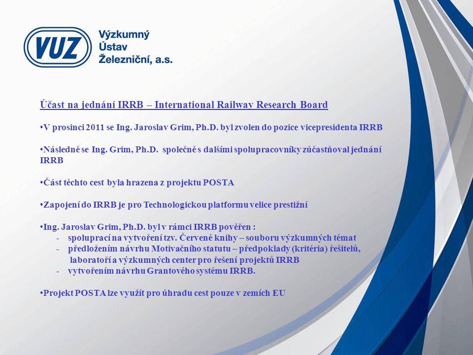 Účast na jednání IRRB – International Railway Research Board V prosinci 2011 se Ing.