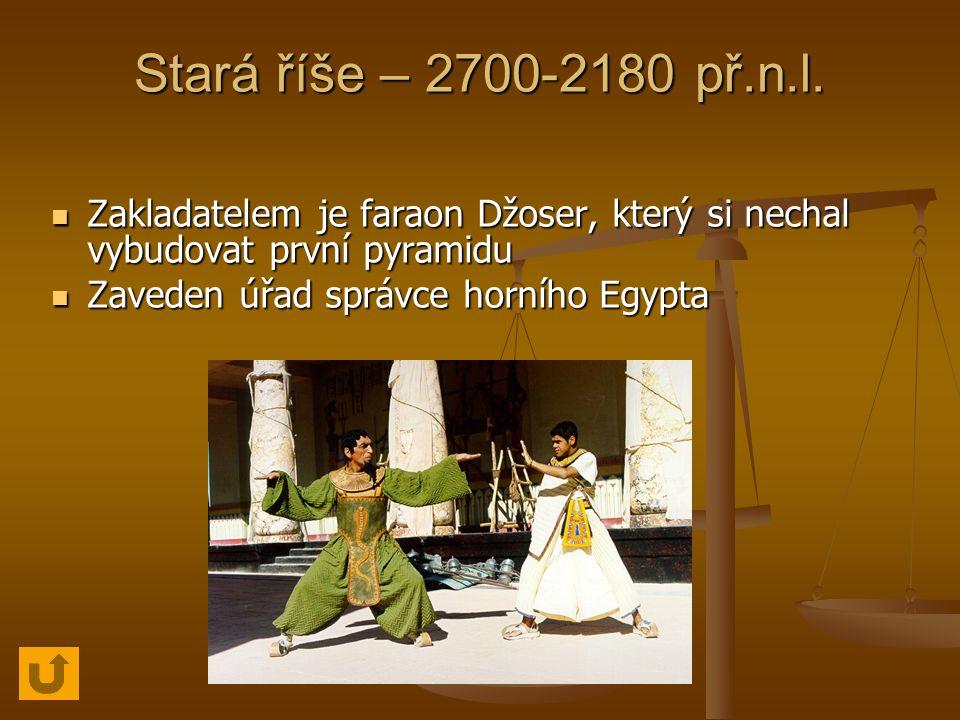 Stará říše – 2700-2180 př.n.l.