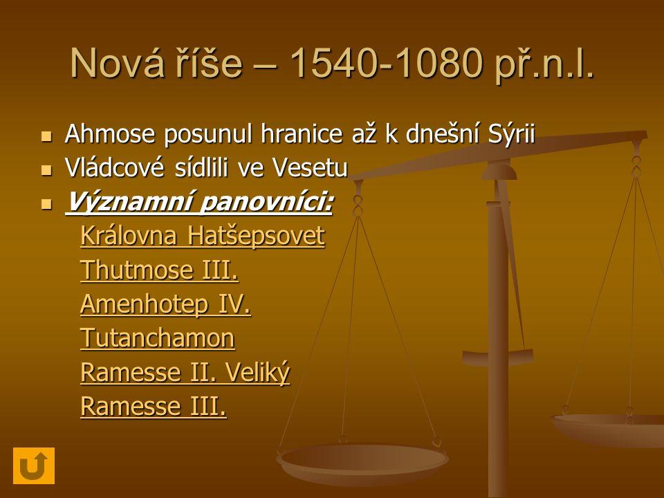 Nová říše – 1540-1080 př.n.l.