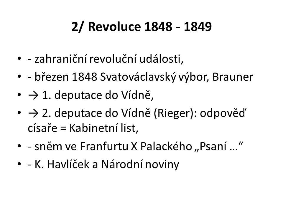 1848 - 1849 - Svatováclavský výbor → Národní výbor - Praha: místodržitelství, tzv.
