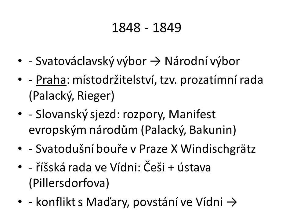 1848 - 1849 → Kroměříšský sněm: návrh ústavy X rozehnán 7.