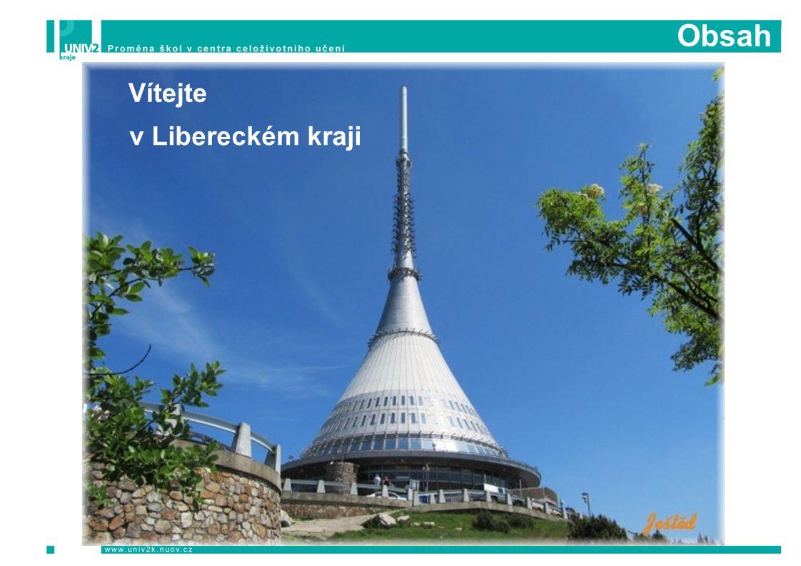 Obsah Vítejte v Libereckém kraji
