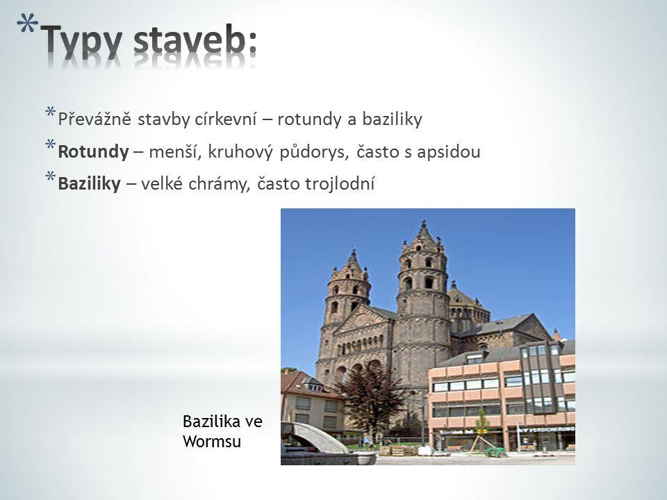 * Převážně stavby církevní – rotundy a baziliky * Rotundy – menší, kruhový půdorys, často s apsidou * Baziliky – velké chrámy, často trojlodní Bazilik