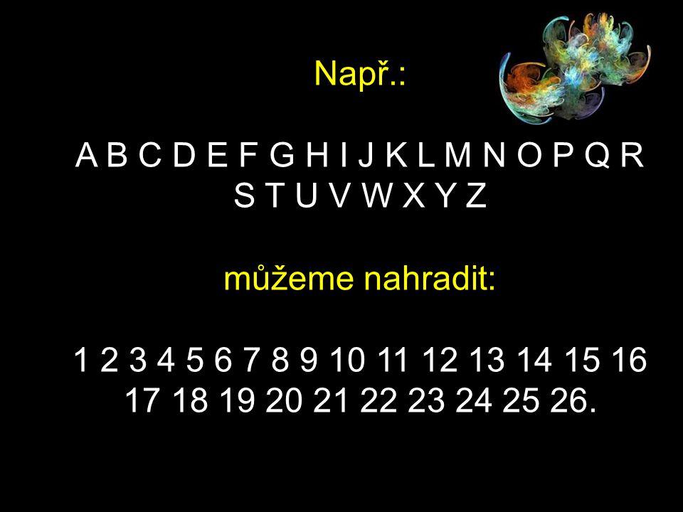 Zde je malá matematická formulace, která může pomoci odpovědět na tyto otázky: Prezentace je přeložená z angličtiny !