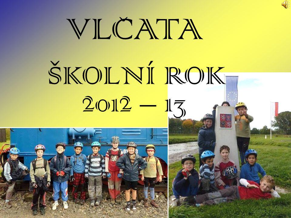 VLCATA ŠKOLNÍ ROK 2012 – 13 ˇ