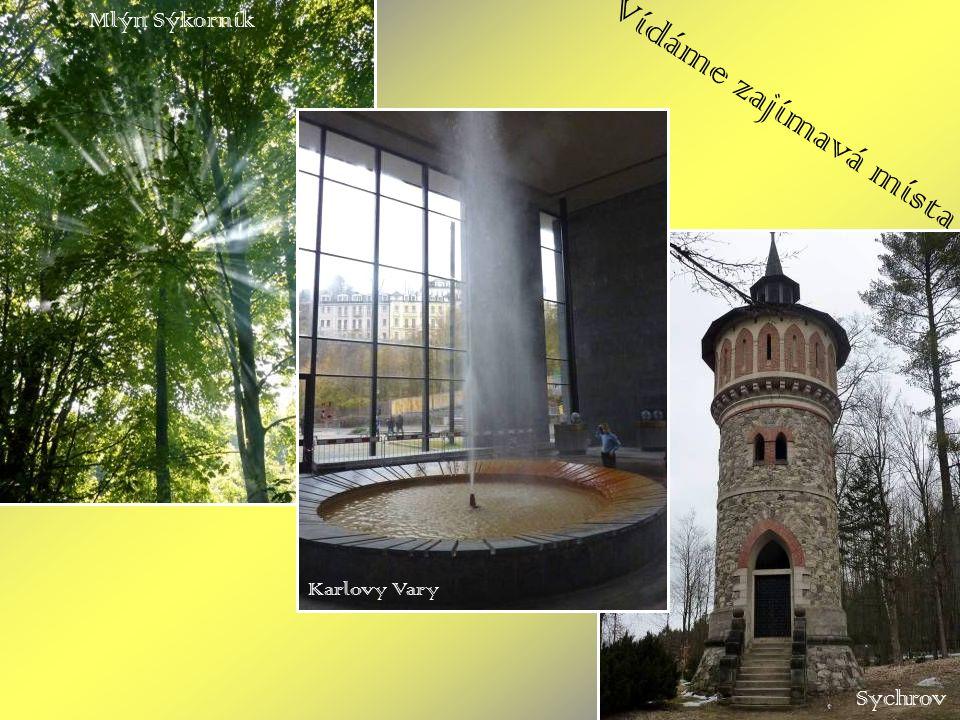 Vídáme zajímavá místa Mlýn Sýkorník Karlovy Vary Sychrov