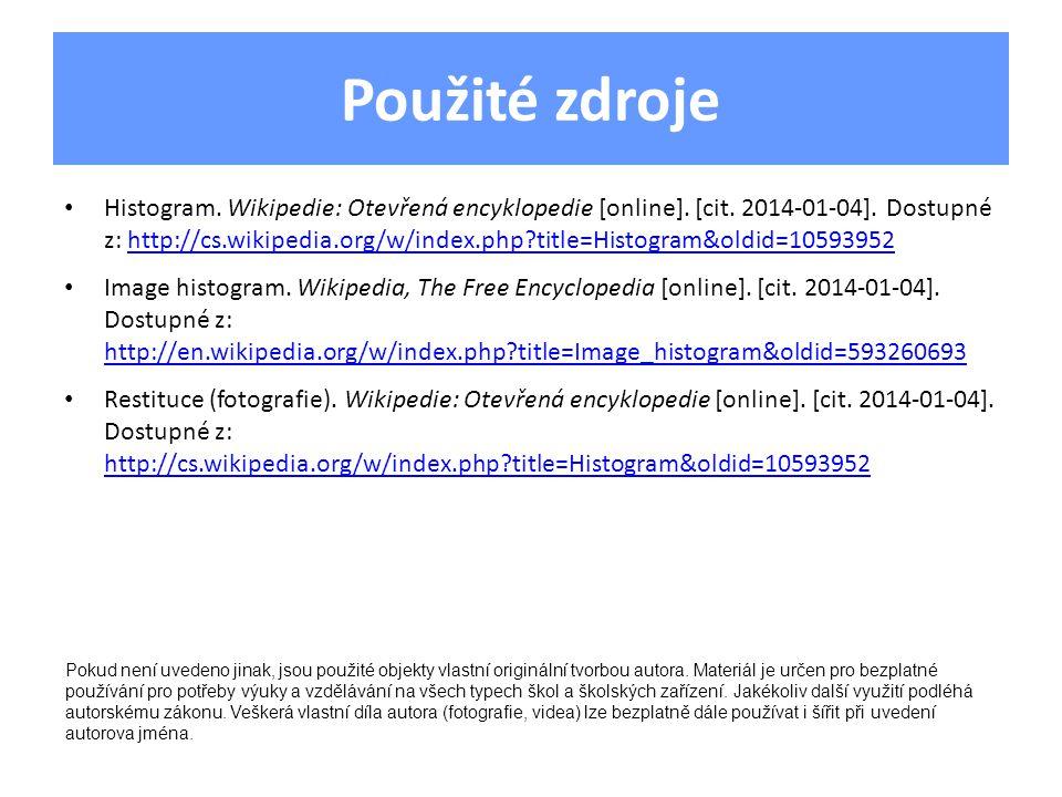 Použité zdroje Histogram. Wikipedie: Otevřená encyklopedie [online].