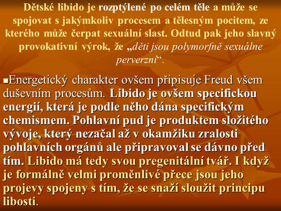 Freud popisuje u kojenců aktivity, které mu připomínají výraz rozkoše a ukojení u dospělého.