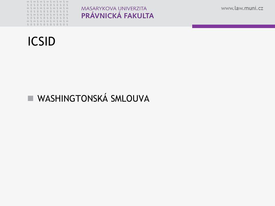 www.law.muni.cz ICSID WASHINGTONSKÁ SMLOUVA