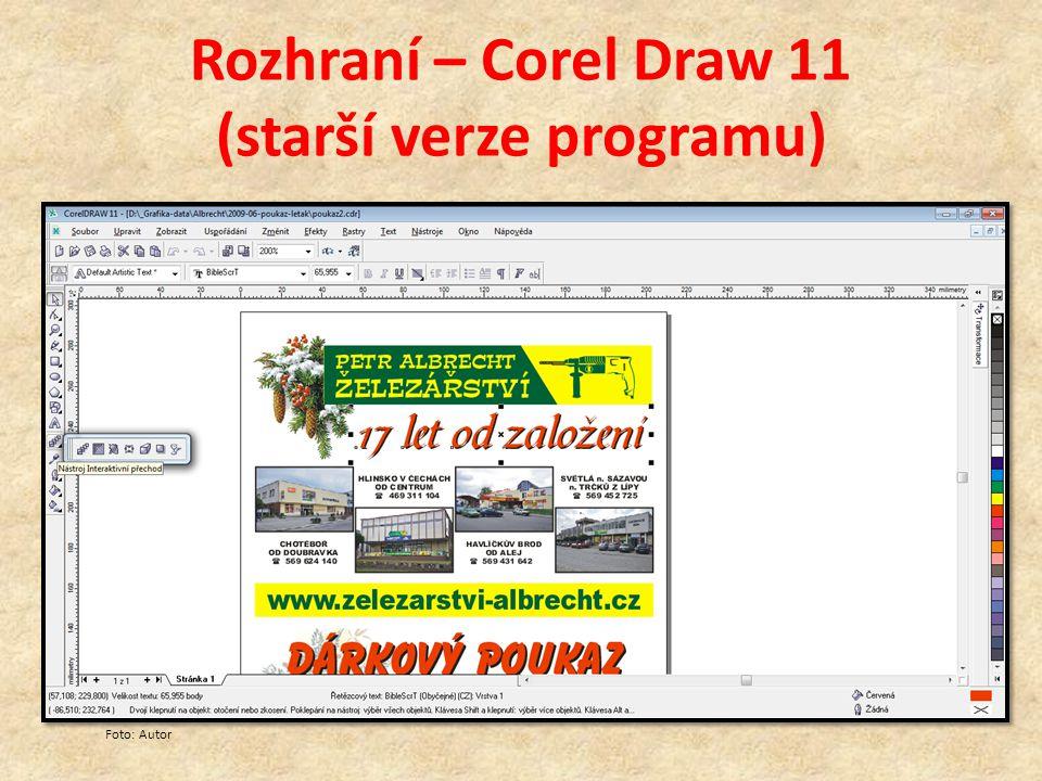 Rozhraní – Corel Draw 11 (starší verze programu) Foto: Autor