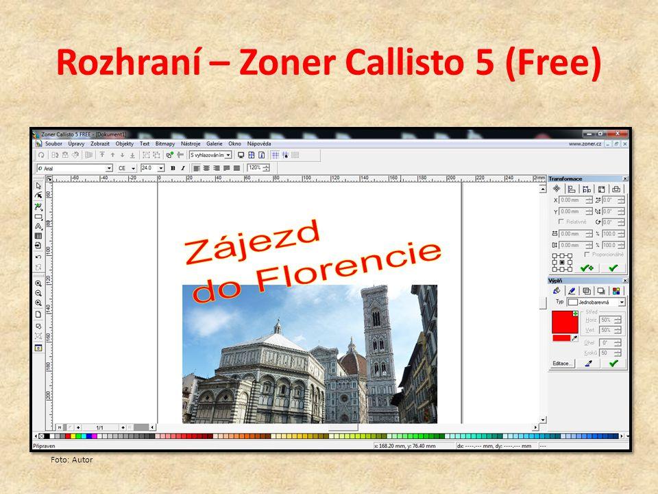 Rozhraní – Zoner Callisto 5 (Free) Foto: Autor