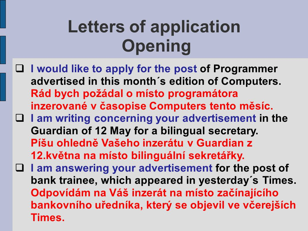 Letters of application Opening Translate: 1.