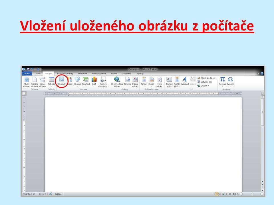 Vložení uloženého obrázku z počítače