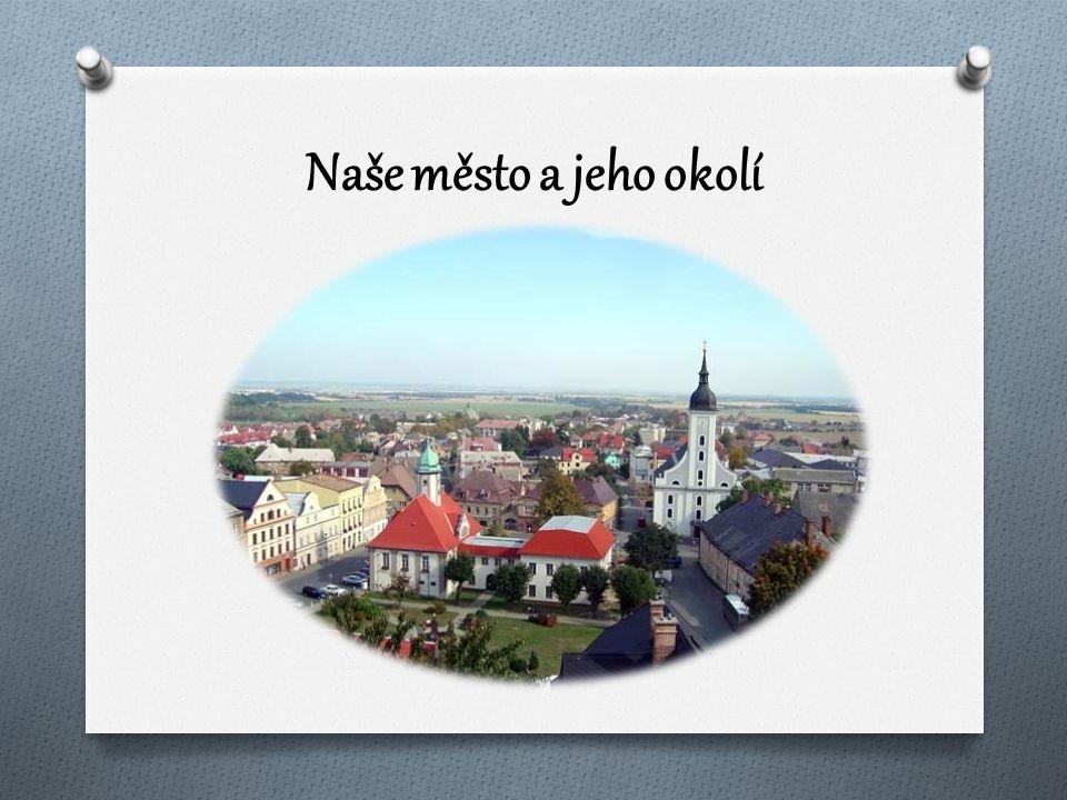 Naše město a jeho okolí
