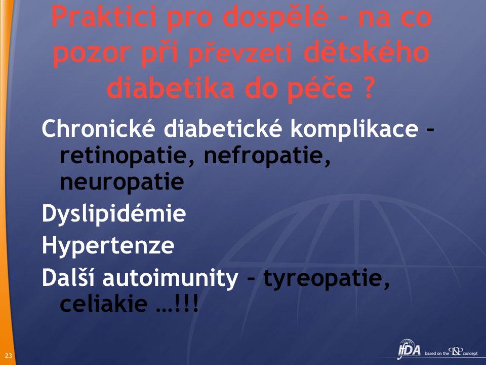 23 Praktici pro dospělé – na co pozor při převzetí dětského diabetika do péče .