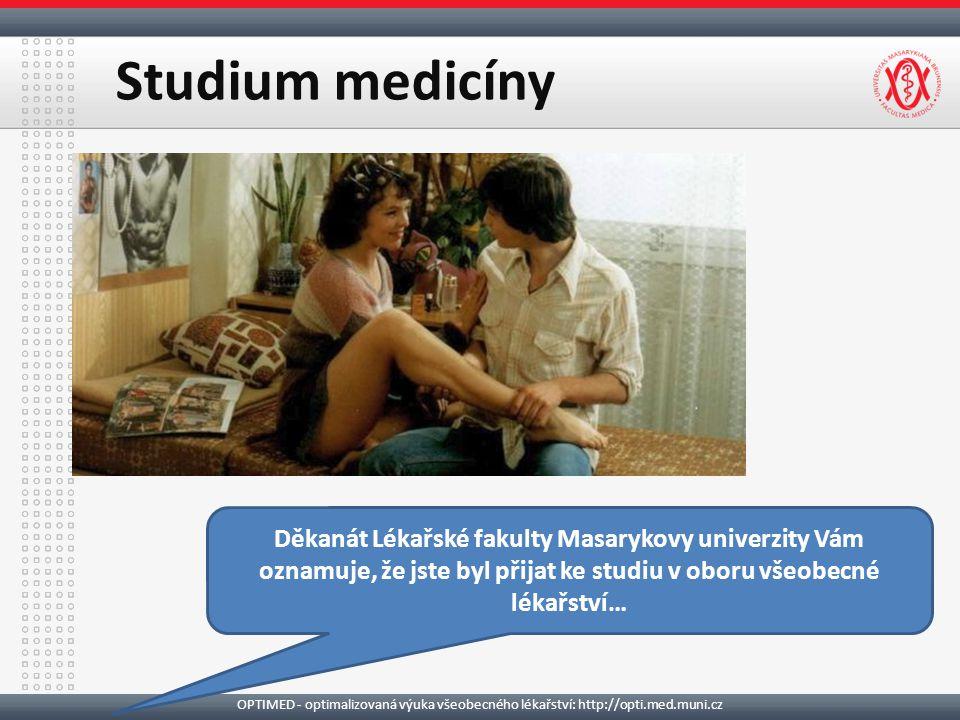 Studium medicíny OPTIMED - optimalizovaná výuka všeobecného lékařství: http://opti.med.muni.cz Děkanát Lékařské fakulty Masarykovy univerzity Vám oznamuje, že jste byl přijat ke studiu v oboru všeobecné lékařství…