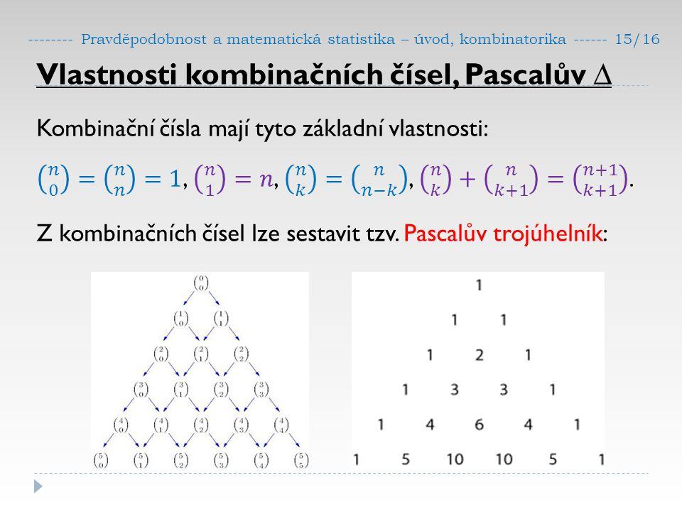 -------- Pravděpodobnost a matematická statistika – úvod, kombinatorika ------ 15/16