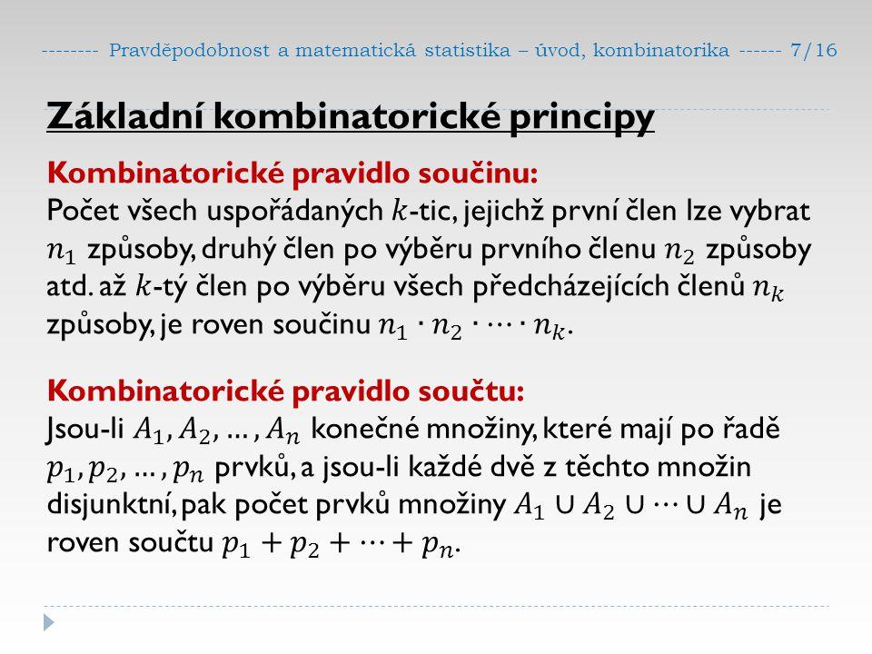 -------- Pravděpodobnost a matematická statistika – úvod, kombinatorika ------ 7/16