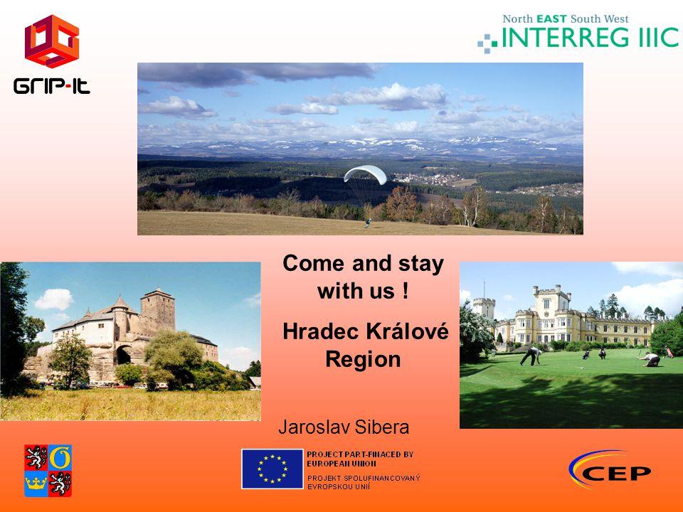 Jaroslav Sibera Come and stay with us ! Hradec Králové Region