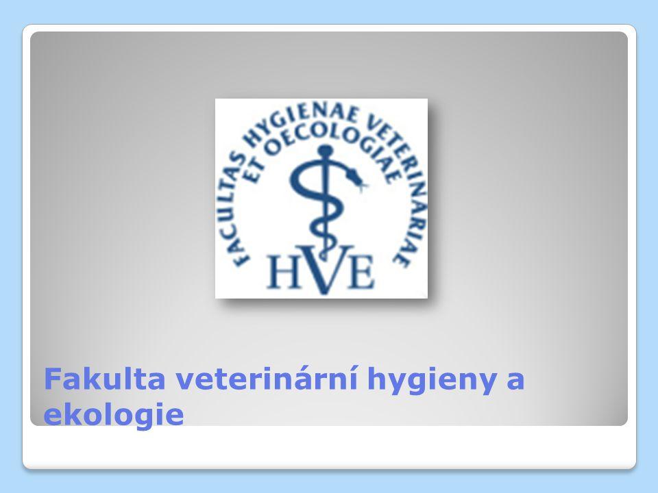 Fakulta veterinární hygieny a ekologie