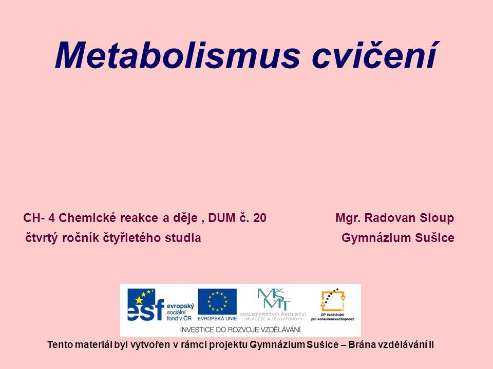 Metabolismus cvičení Mgr.