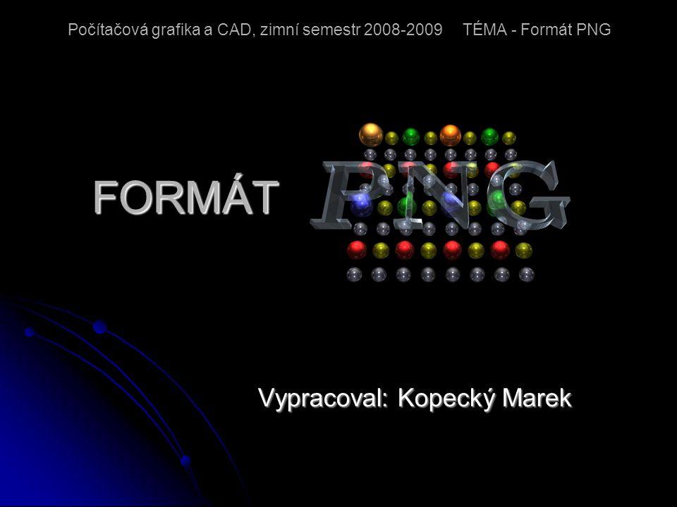 Úvod - Je to zkratka z Portable Network Graphics (anglicky přenosná síťová grafika) a byl původně navržen jako náhrada a rozšíření GIF formátu - PNG je z uvedených formátů nejmladší - Tento formát má ambice nahradit GIF a zároveň odstranit jeho hlavní nevýhody - První verze formátu byla zveřejněna v roce 1996, od té doby až do dnešních dnů pak specifikace PNG prošla několika dílčími úpravami - PNG nabízí podporu 24 bitové barevné hloubky, nemá tedy jako GIF omezení na maximální počet 256 barev současně - PNG tedy do jisté míry nahrazuje GIF, nabízí více barev a lepší kompresi (algoritmus Deflate) - Navíc obsahuje osmibitovou průhlednost (tzv.