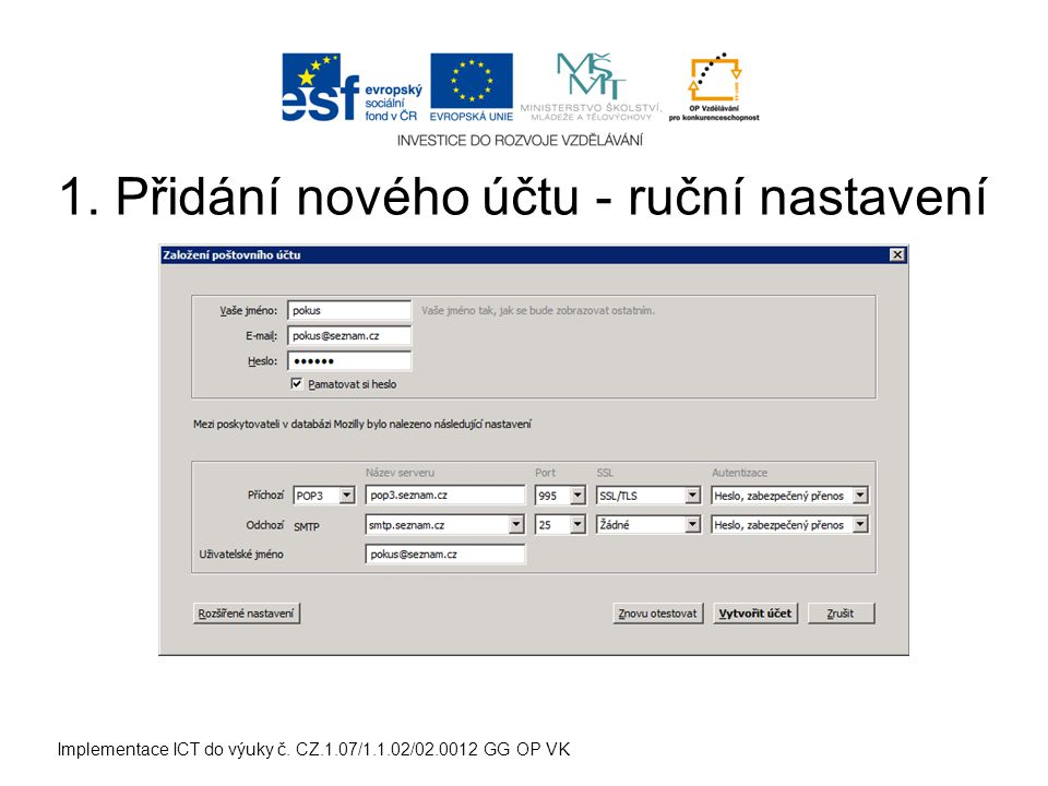 Implementace ICT do výuky č. CZ.1.07/1.1.02/02.0012 GG OP VK 1.