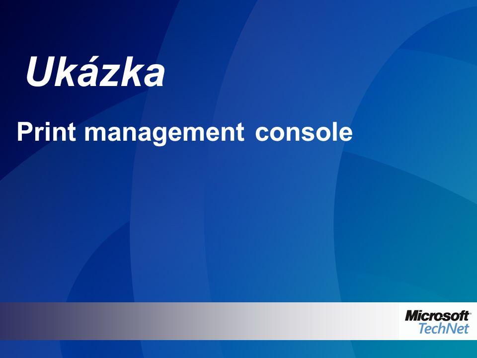 Ukázka Print management console