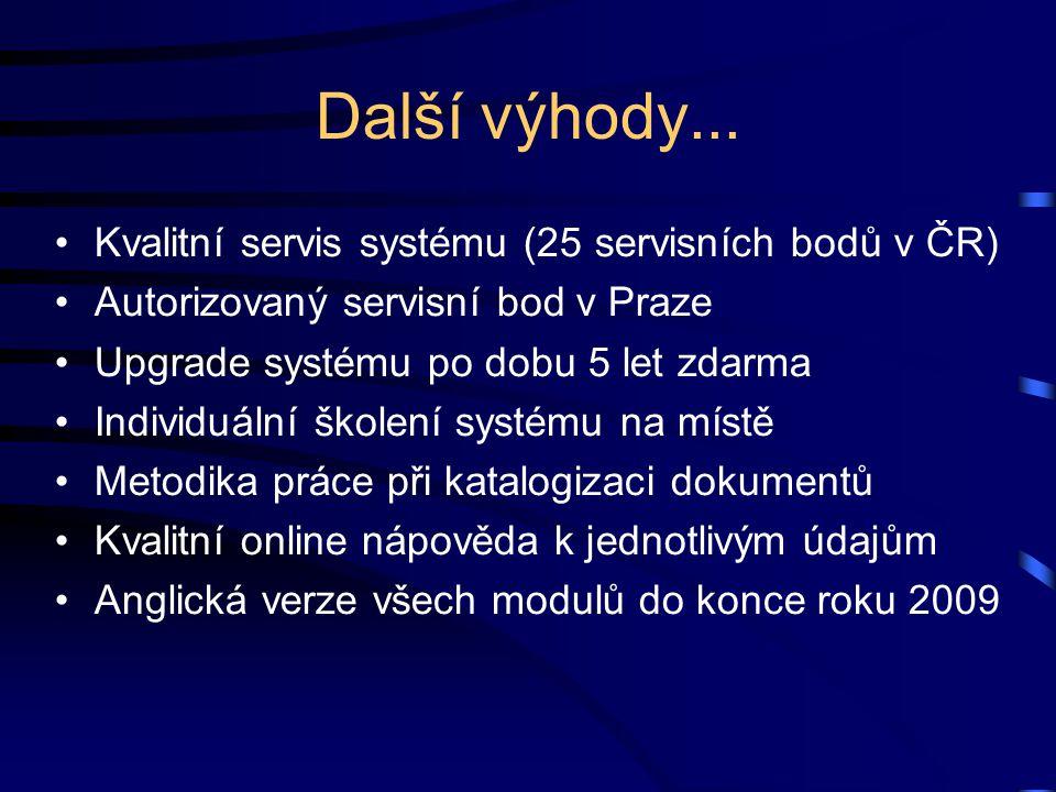 Další výhody... Kvalitní servis systému (25 servisních bodů v ČR) Autorizovaný servisní bod v Praze Upgrade systému po dobu 5 let zdarma Individuální