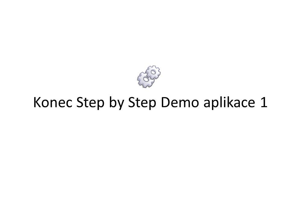 Konec Step by Step Demo aplikace 1