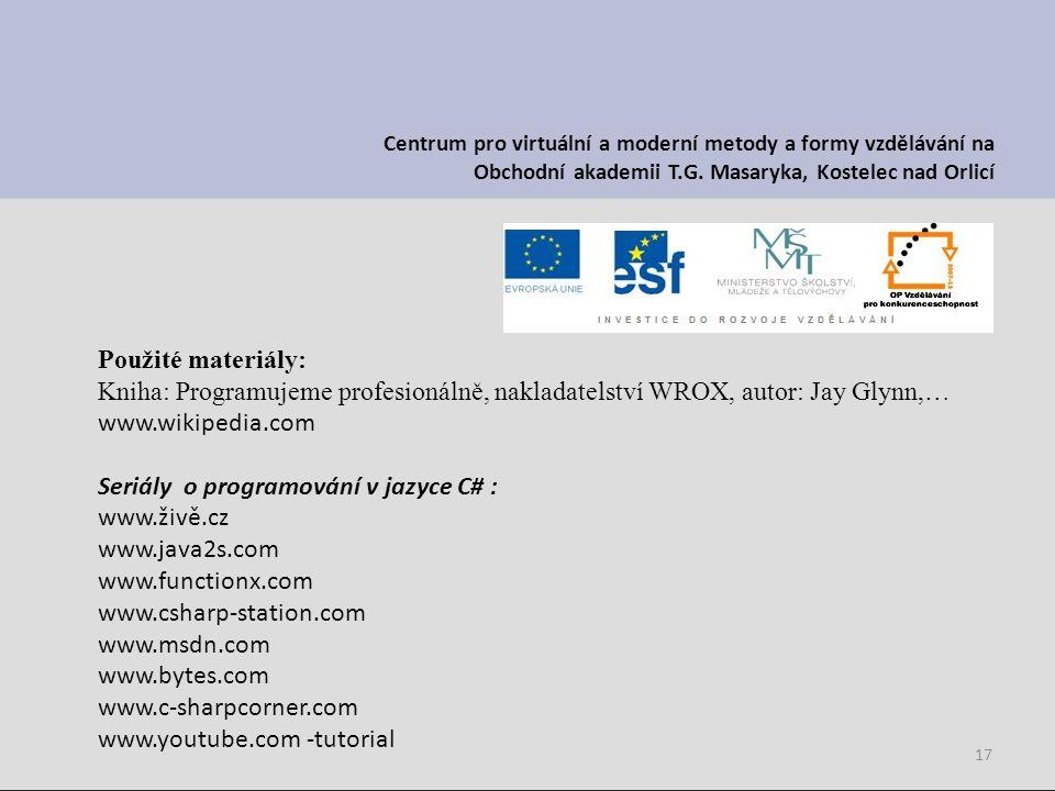 17 Centrum pro virtuální a moderní metody a formy vzdělávání na Obchodní akademii T.G.
