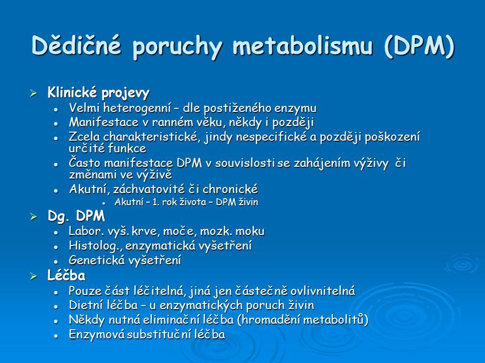 Dietní léčba u DPM aminokyselin a organických kyselin  Úprava vysokých či nízkých hladin AMK, org.