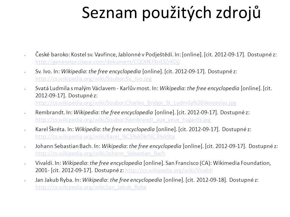 Seznam použitých zdrojů České baroko: Kostel sv.Vavřince, Jablonné v Podještědí.