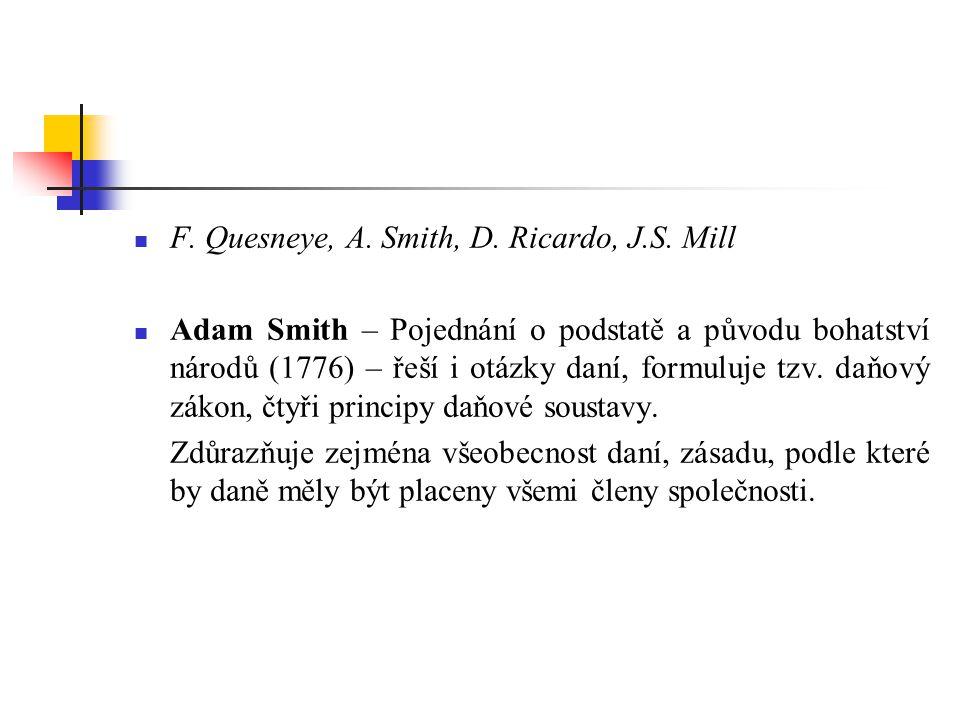F.Quesneye, A. Smith, D. Ricardo, J.S.