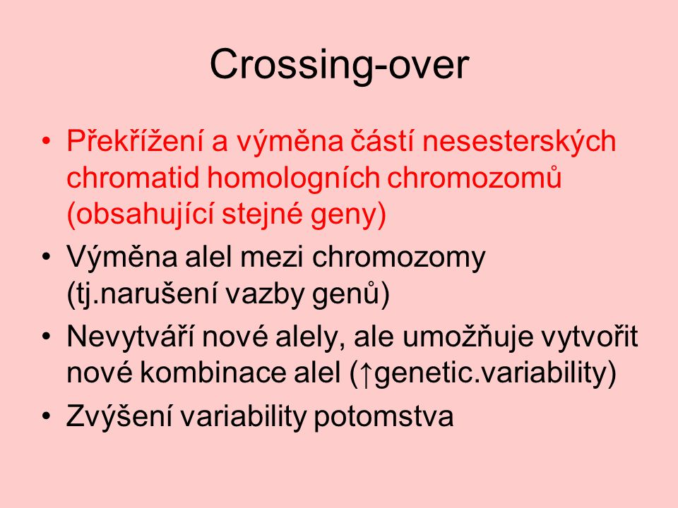 Crossing-over Autor:Argrid, Název:Crossing-over.png Zdroj:http://commons.wikimedia.org/wiki/File:Crossing-over.PN Licence:http://creativecommons.org/licenses/by-sa/3.0/deed.cs