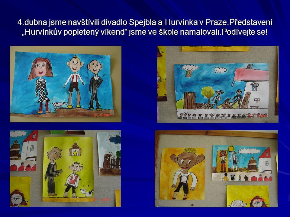 """4.dubna jsme navštívili divadlo Spejbla a Hurvínka v Praze.Představení """"Hurvínkův popletený víkend jsme ve škole namalovali.Podívejte se!"""