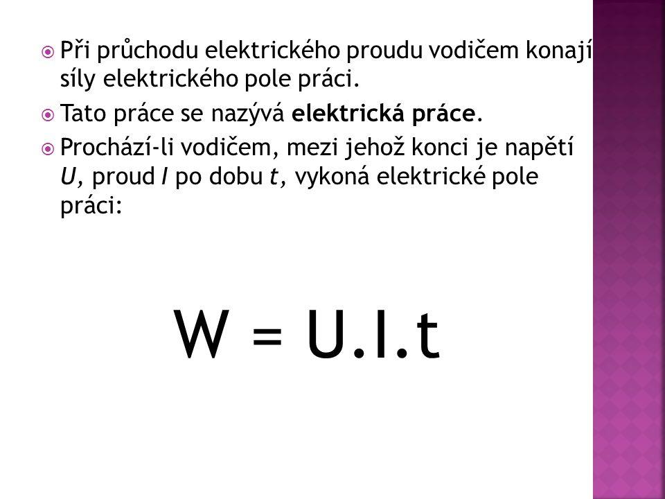  P rotože elektrické pole koná práci, přisuzujeme mu energii, kterou nazýváme elektrická energie.