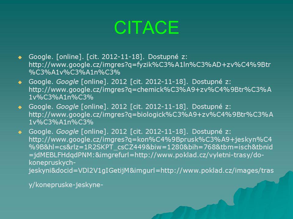 CITACE   Google.[online]. [cit. 2012-11-18].