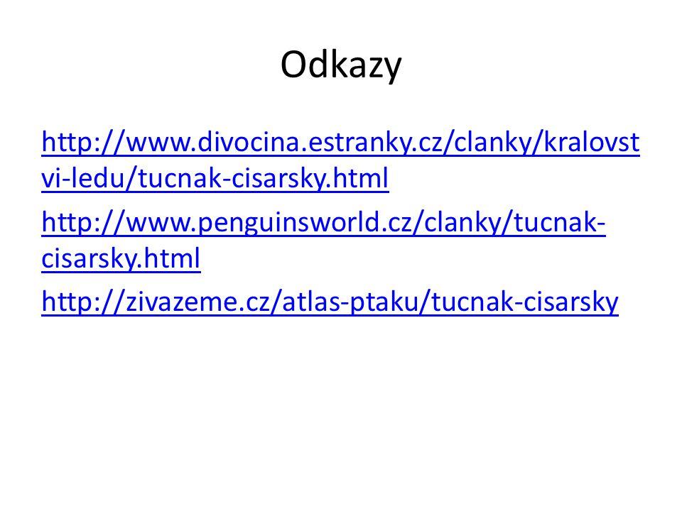 Odkazy http://www.divocina.estranky.cz/clanky/kralovst vi-ledu/tucnak-cisarsky.html http://www.penguinsworld.cz/clanky/tucnak- cisarsky.html http://zi