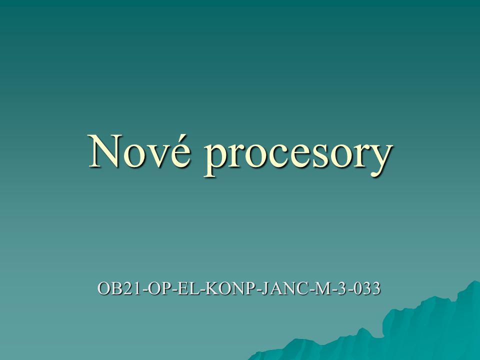 Nové procesory OB21-OP-EL-KONP-JANC-M-3-033