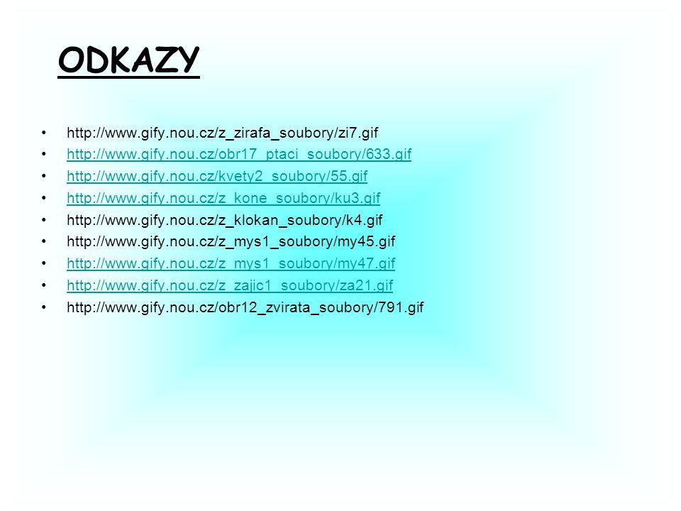 http://www.gify.nou.cz/z_zirafa_soubory/zi7.gif http://www.gify.nou.cz/obr17_ptaci_soubory/633.gif http://www.gify.nou.cz/kvety2_soubory/55.gif http://www.gify.nou.cz/z_kone_soubory/ku3.gif http://www.gify.nou.cz/z_klokan_soubory/k4.gif http://www.gify.nou.cz/z_mys1_soubory/my45.gif http://www.gify.nou.cz/z_mys1_soubory/my47.gif http://www.gify.nou.cz/z_zajic1_soubory/za21.gif http://www.gify.nou.cz/obr12_zvirata_soubory/791.gif ODKAZY