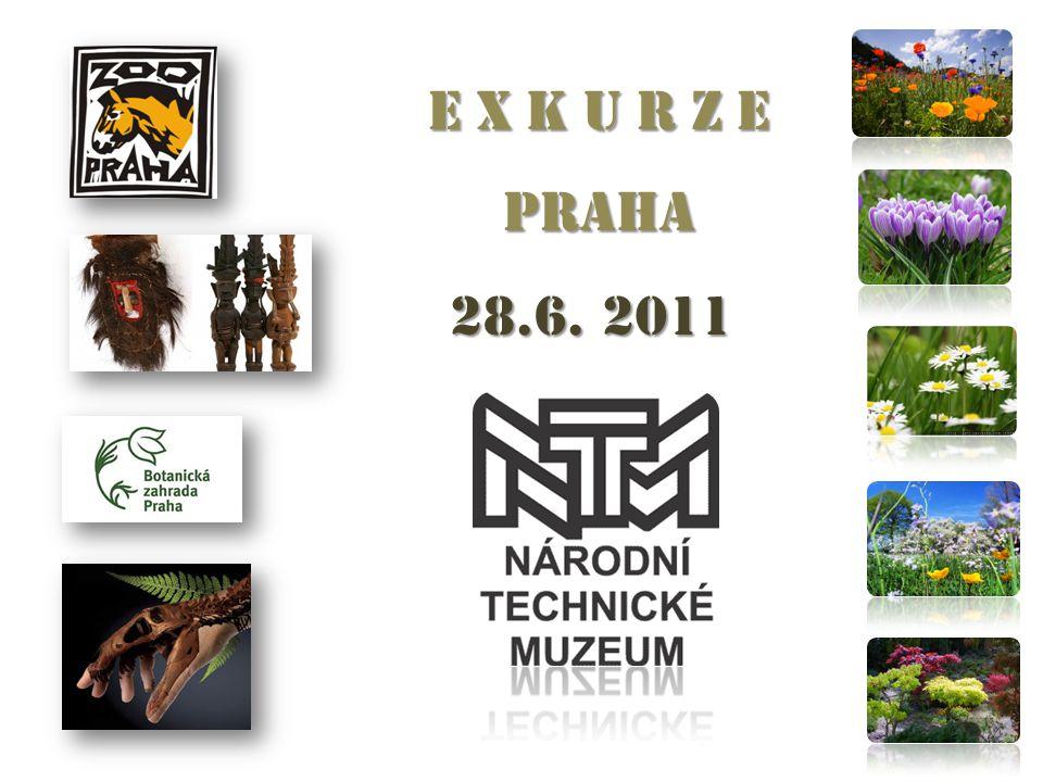 E X K U R Z E PRAHA 28.6. 2011