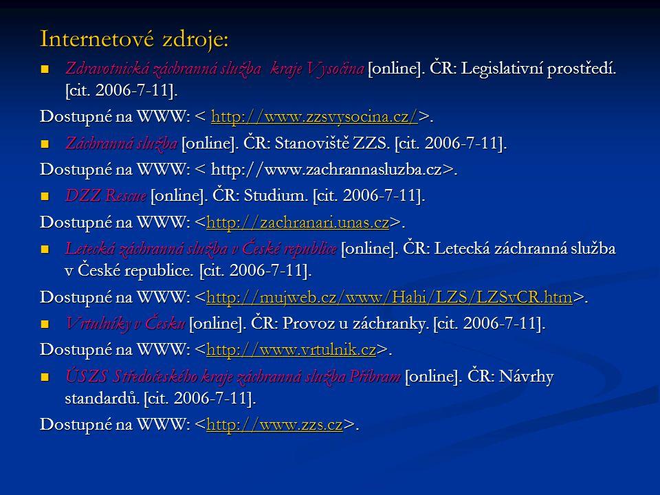 Internetové zdroje: Zdravotnická záchranná služba kraje Vysočina [online].