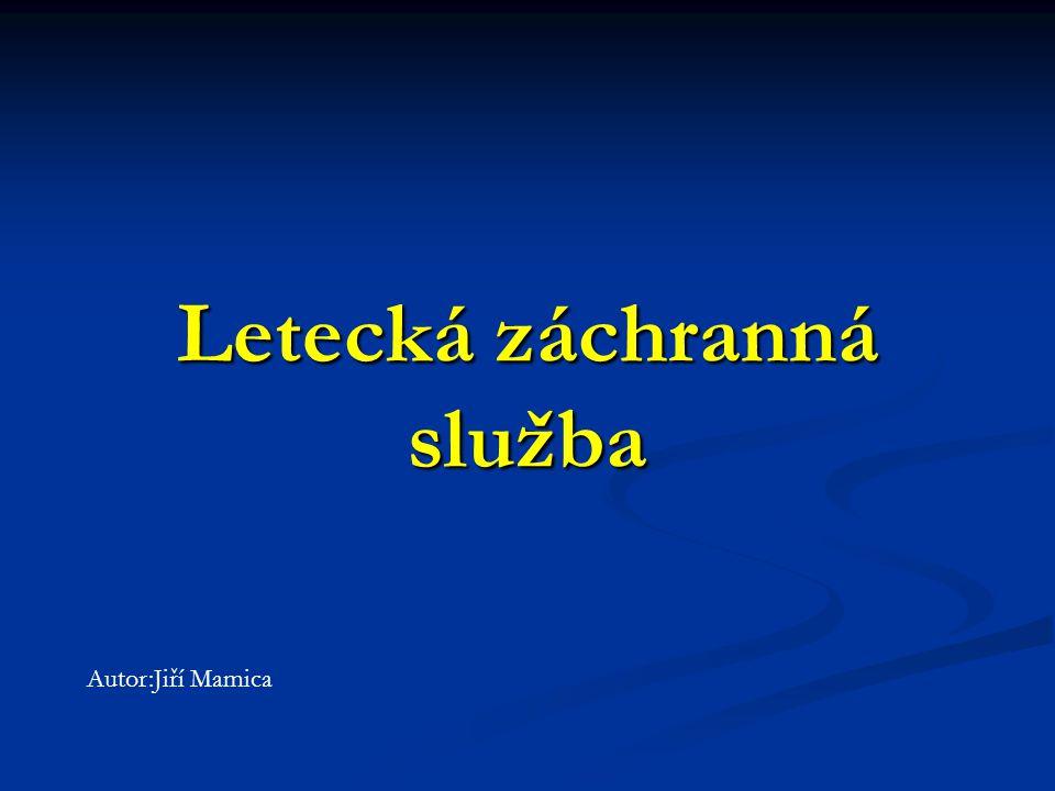 Letecká záchranná služba Autor:Jiří Mamica