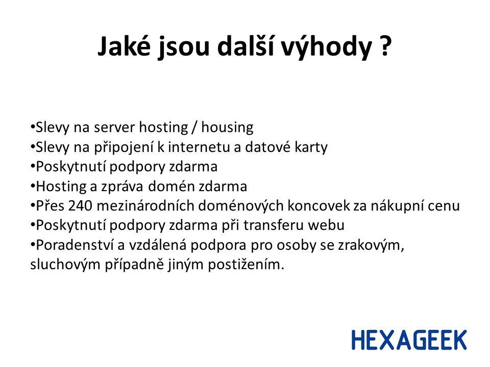 Jaké jsou další výhody ? Slevy na server hosting / housing Slevy na připojení k internetu a datové karty Poskytnutí podpory zdarma Hosting a zpráva do