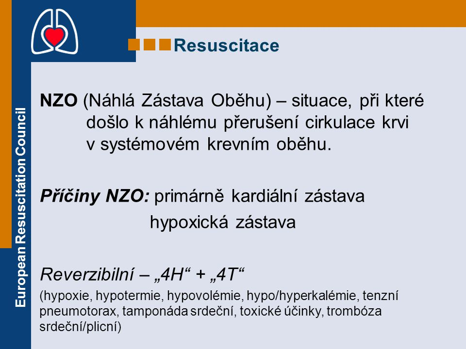 European Resuscitation Council VYČIŠTĚNÍ DÚ